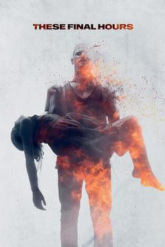 Best Science Fiction Movies of 2014 : These Final Hours