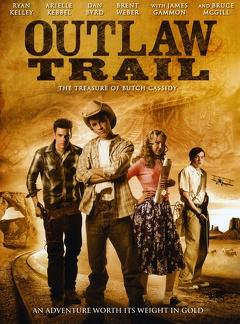 Best Western Movies of 2006 : Outlaw Trail: The Treasure of Butch Cassidy