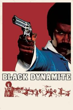 Best Action Movies of 2009 : Black Dynamite