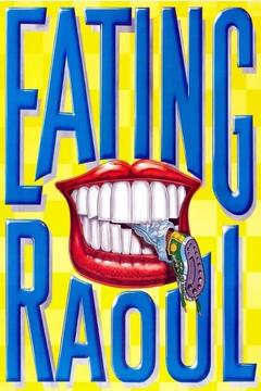 Best Crime Movies of 1982 : Eating Raoul