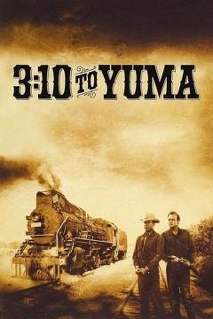 Best Western Movies of 1957 : 3:10 to Yuma