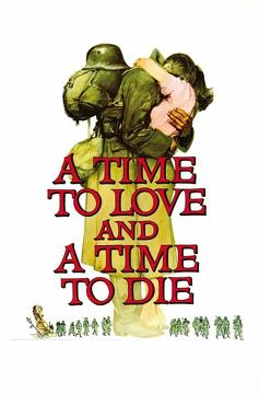 Best Romance Movies of 1958 : A Time to Love and a Time to Die