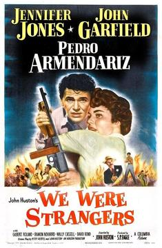Best Action Movies of 1949 : We Were Strangers