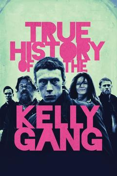 Best Drama Movies of This Year: True History of the Kelly Gang