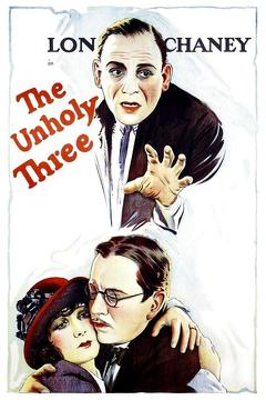 Best Crime Movies of 1925 : The Unholy Three