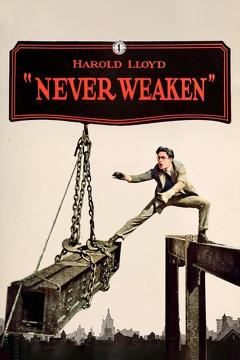 Best Movies of 1921 : Never Weaken