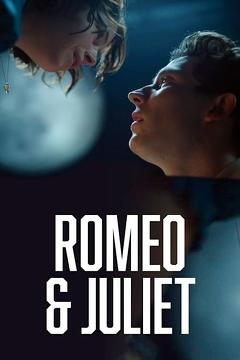 Best Romance Movies of This Year: Romeo & Juliet