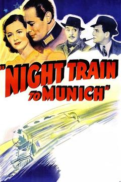 Best Thriller Movies of 1940 : Night Train to Munich