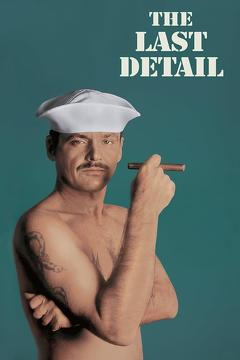 Best Comedy Movies of 1973 : The Last Detail