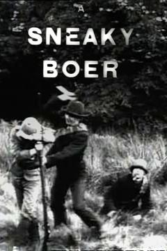 Best Drama Movies of 1901 : A Sneaky Boer