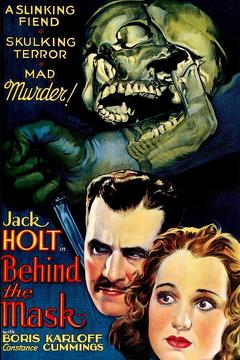 Best Horror Movies of 1932 : Behind the Mask