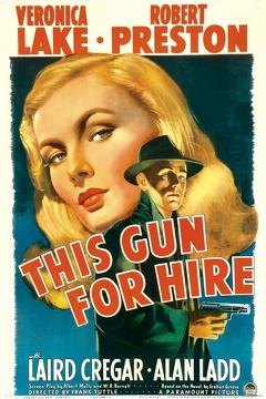 Best Thriller Movies of 1942 : This Gun for Hire