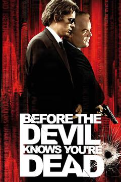 Best Crime Movies of 2007 : Before the Devil Knows You're Dead