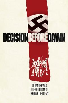 Best Thriller Movies of 1951 : Decision Before Dawn