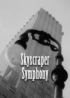 Best Documentary Movies of 1929 : Skyscraper Symphony