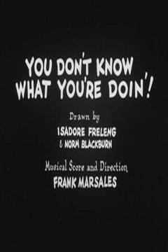 Best Family Movies of 1931 : You Don't Know What You're Doin'!