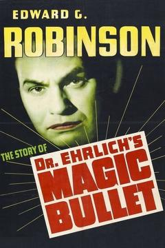 Best History Movies of 1940 : Dr. Ehrlich's Magic Bullet