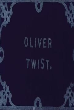 Best Drama Movies of 1909 : Oliver Twist