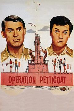 Best Action Movies of 1959 : Operation Petticoat