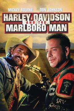 Best Action Movies of 1991 : Harley Davidson and the Marlboro Man
