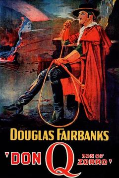 Best Romance Movies of 1925 : Don Q Son of Zorro
