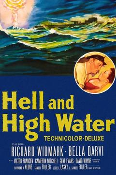 Best Thriller Movies of 1954 : Hell and High Water