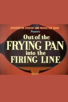Best Documentary Movies of 1942 : Out of the Frying Pan Into the Firing Line