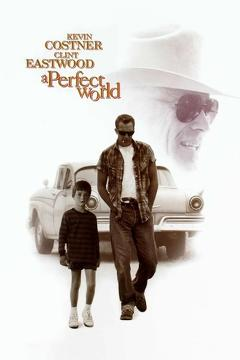Best Drama Movies of 1993 : A Perfect World