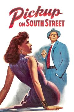 Best Thriller Movies of 1953 : Pickup on South Street
