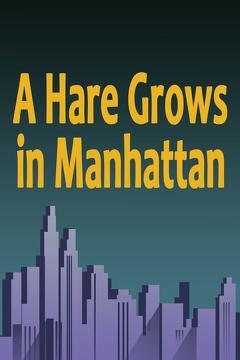 Best Action Movies of 1947 : A Hare Grows in Manhattan