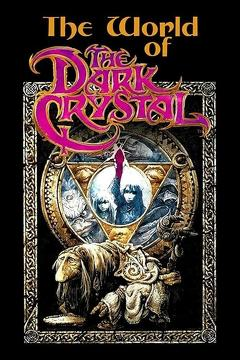 Best Fantasy Movies of 1983 : The World of 'The Dark Crystal'
