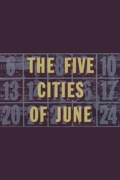 Best Documentary Movies of 1963 : The Five Cities of June