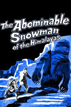 Best Adventure Movies of 1957 : The Abominable Snowman