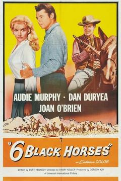 Best Western Movies of 1962 : Six Black Horses