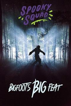 Best Tv Movie Movies of 2015 : Spooky Squad: Bigfoot's Big Feat