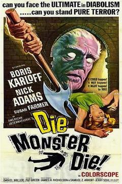 Best Horror Movies of 1965 : Die, Monster, Die!