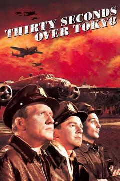 Best History Movies of 1944 : Thirty Seconds Over Tokyo