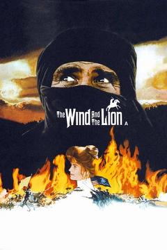 Best Action Movies of 1975 : The Wind and the Lion