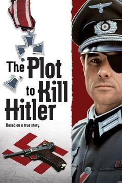 Best War Movies of 1990 : The Plot to Kill Hitler