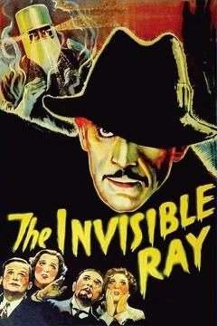 Best Horror Movies of 1936 : The Invisible Ray
