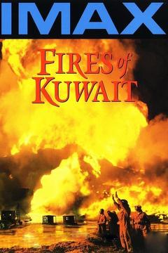 Best Documentary Movies of 1992 : Fires of Kuwait