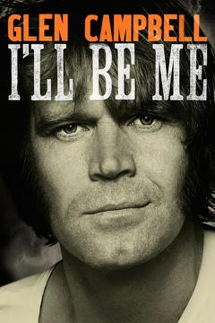 Best Music Movies of 2014 : Glen Campbell: I'll Be Me