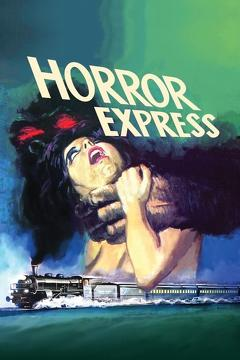 Best Horror Movies of 1972 : Horror Express