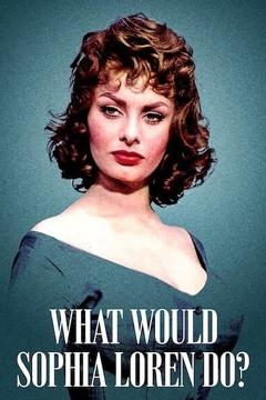 Best Documentary Movies of This Year: What Would Sophia Loren Do?