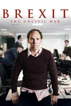 Best Tv Movie Movies of 2019 : Brexit: The Uncivil War