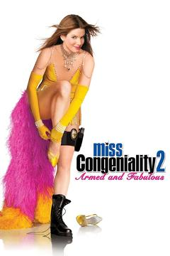 Best Action Movies of 2005 : Miss Congeniality 2: Armed and Fabulous