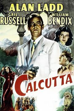 Best Action Movies of 1947 : Calcutta