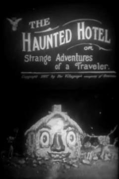 Best Horror Movies of 1907 : The Haunted Hotel