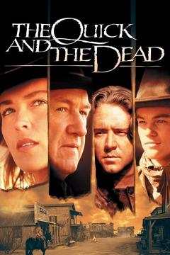 Best Western Movies of 1995 : The Quick and the Dead
