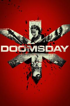 Best Action Movies of 2008 : Doomsday
